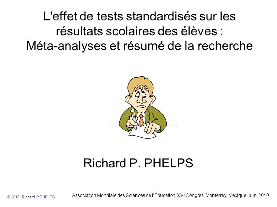 L effet de tests standardisés sur les résultats scolaires des élèves : Méta-analyses et résumé de la recherche