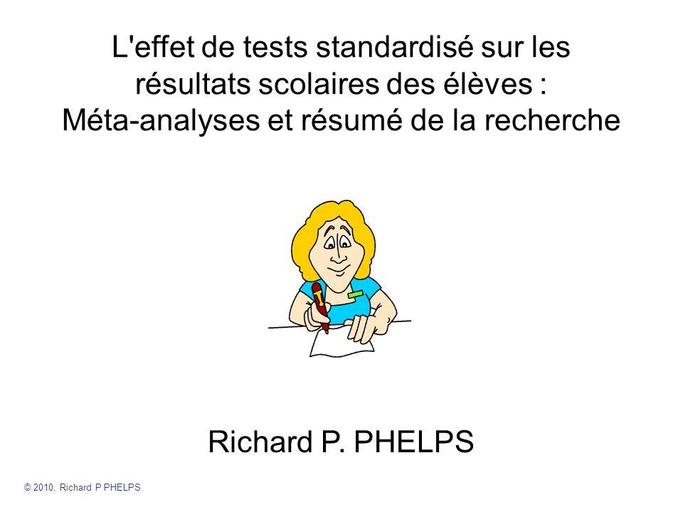 L effet de tests standardisé sur les résultats scolaires des élèves : Méta-analyses et résumé de la recherche