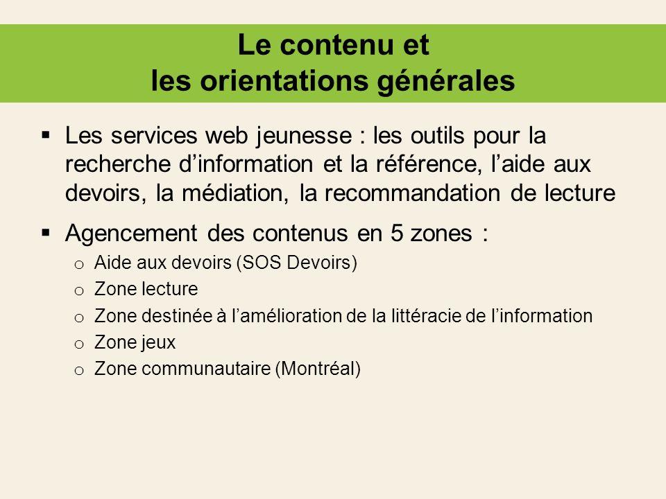 Le contenu et les orientations générales