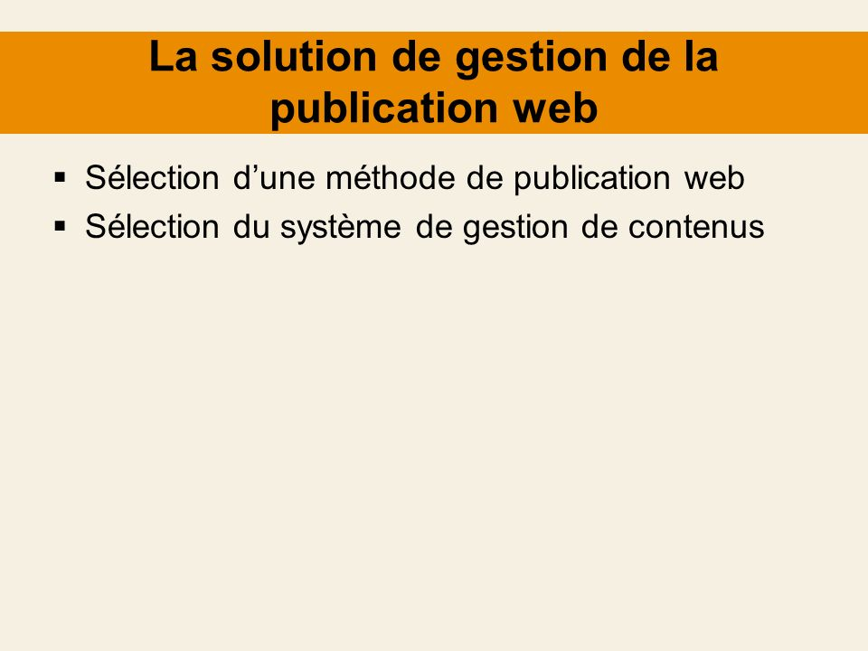 La solution de gestion de la publication web
