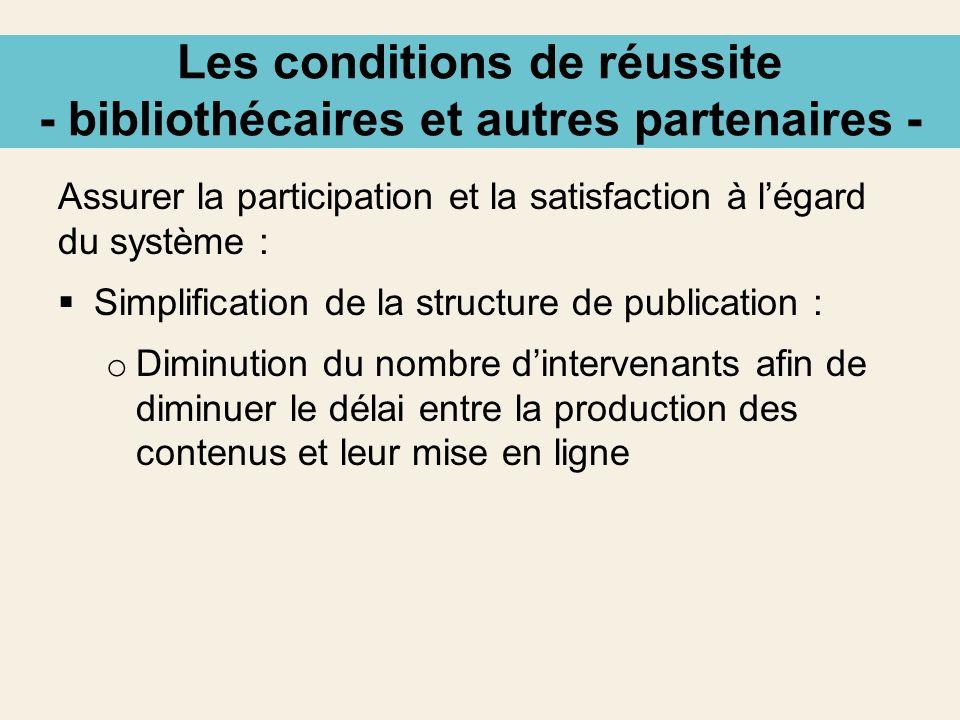 Les conditions de réussite - bibliothécaires et autres partenaires -