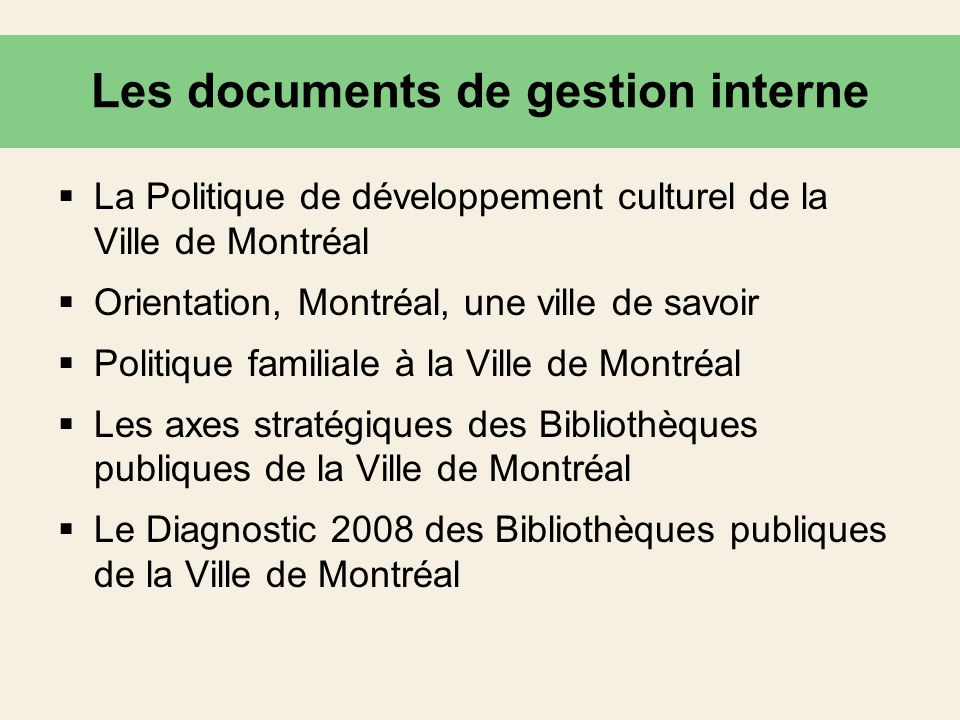Les documents de gestion interne