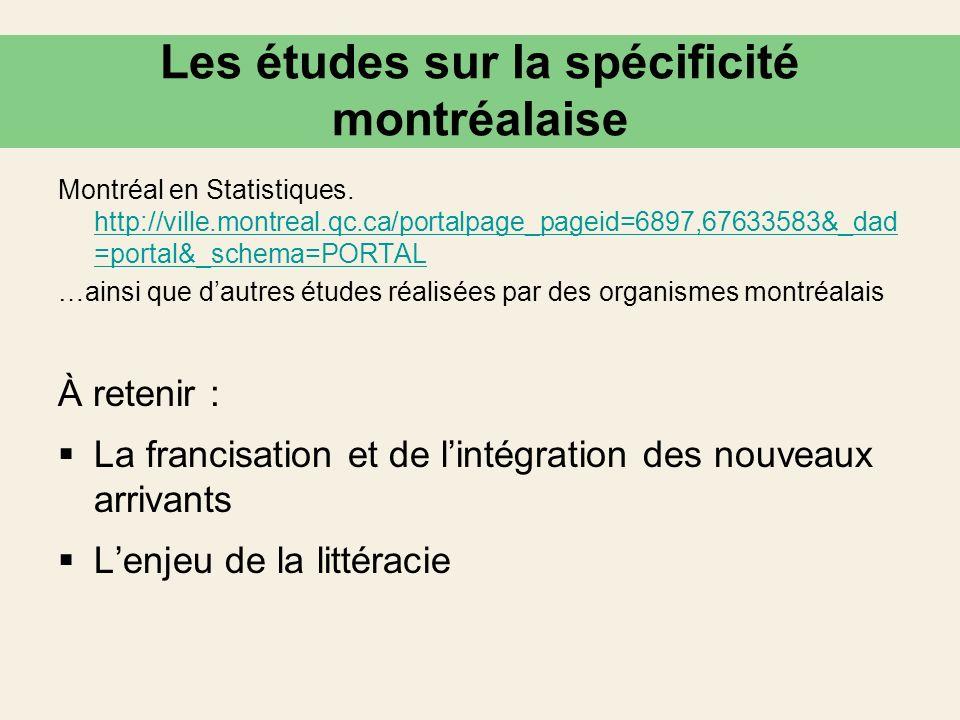 Les études sur la spécificité montréalaise