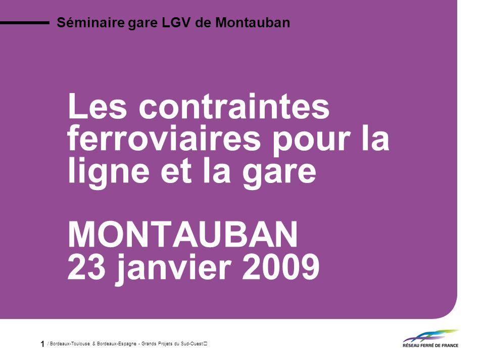 Séminaire gare LGV de Montauban