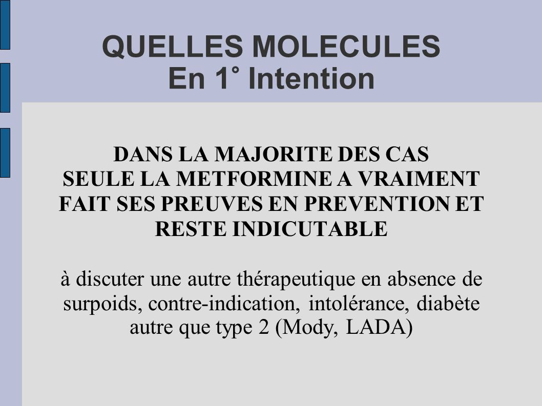 QUELLES MOLECULES En 1° Intention