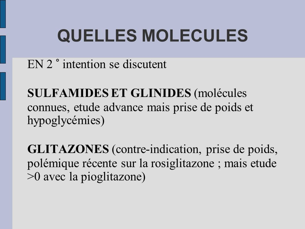 QUELLES MOLECULES EN 2 ° intention se discutent