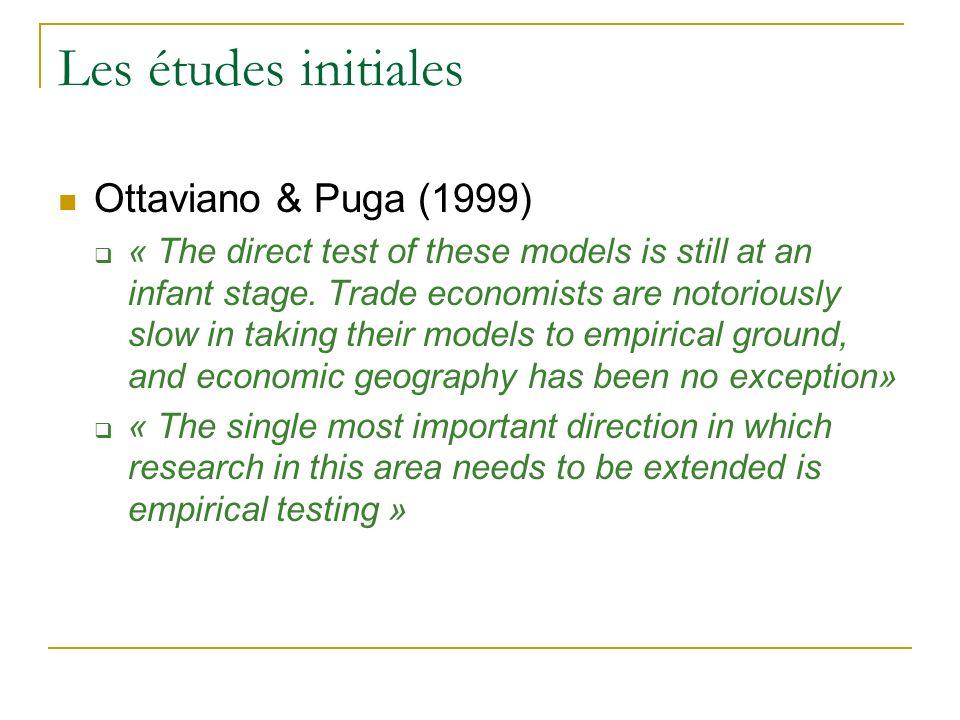 Les études initiales Ottaviano & Puga (1999)