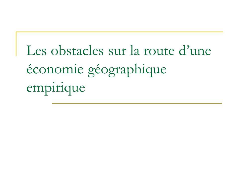 Les obstacles sur la route d'une économie géographique empirique