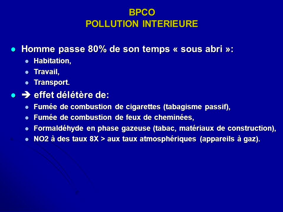 BPCO POLLUTION INTERIEURE