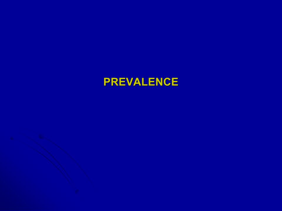 PREVALENCE