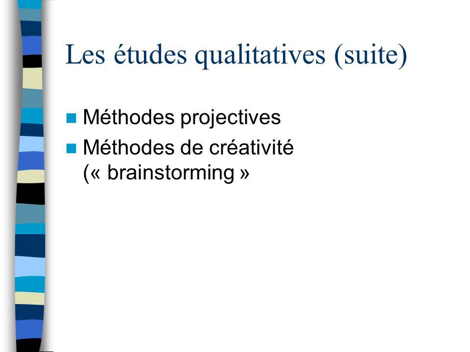 Les études qualitatives (suite)
