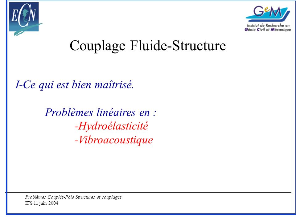 Couplage Fluide-Structure