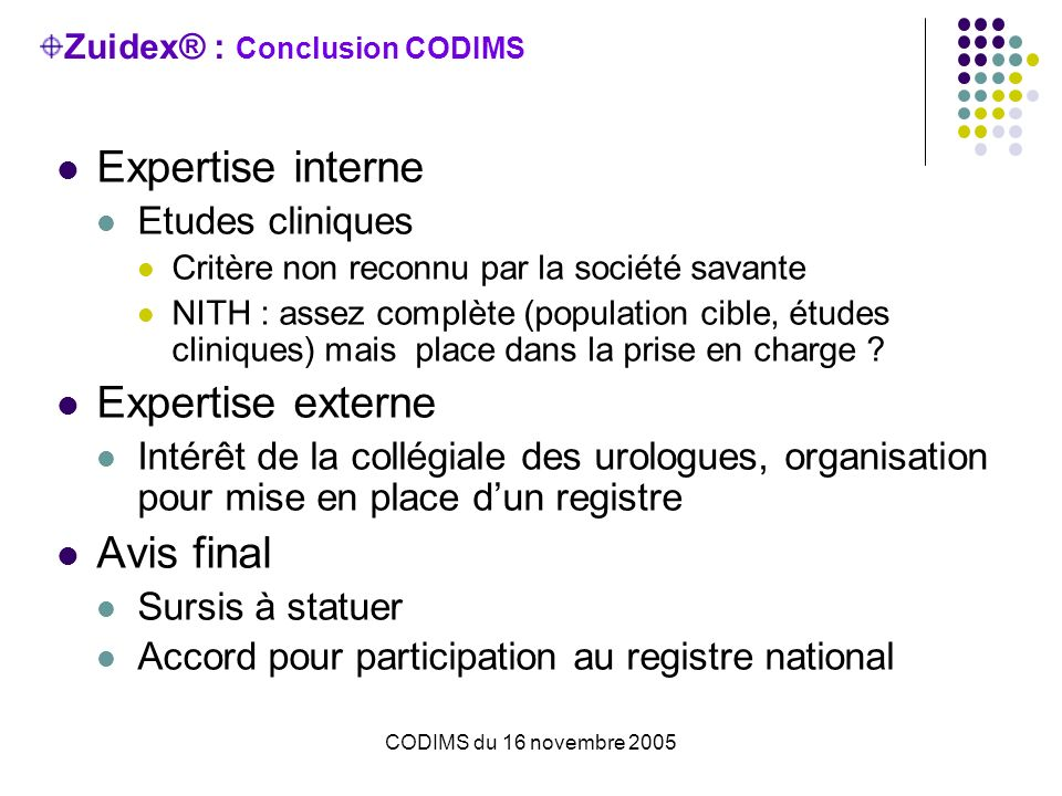 Zuidex® : Conclusion CODIMS
