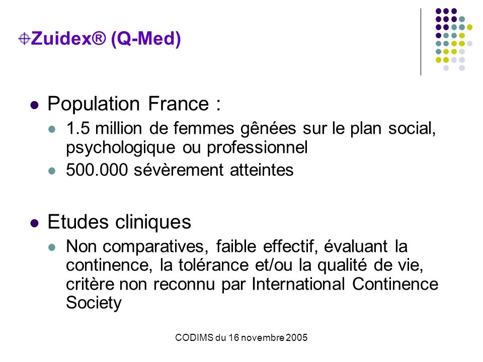 Population France : Etudes cliniques Zuidex® (Q-Med)