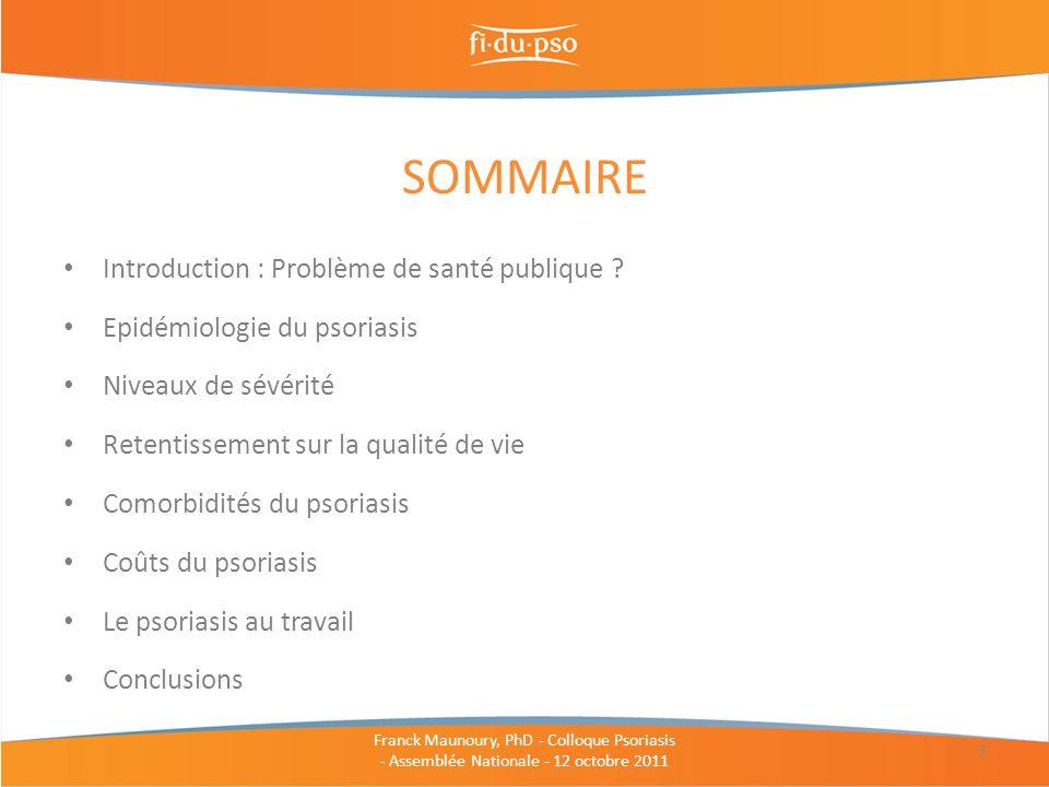SOMMAIRE Introduction : Problème de santé publique