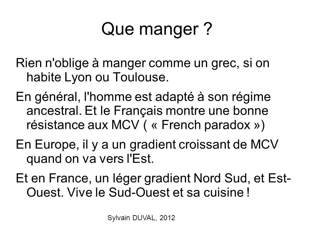 Que manger Rien n oblige à manger comme un grec, si on habite Lyon ou Toulouse.