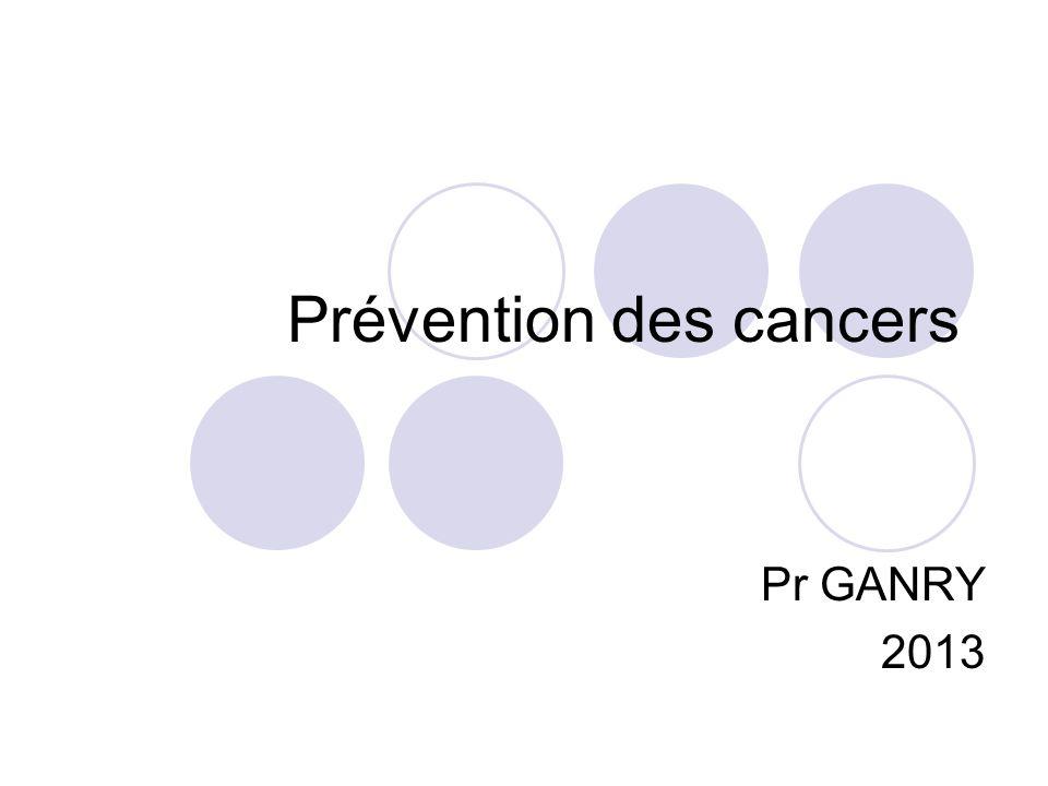 Prévention des cancers