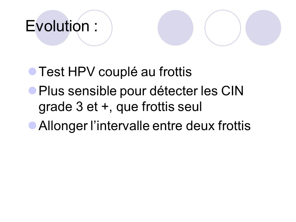 Evolution : Test HPV couplé au frottis
