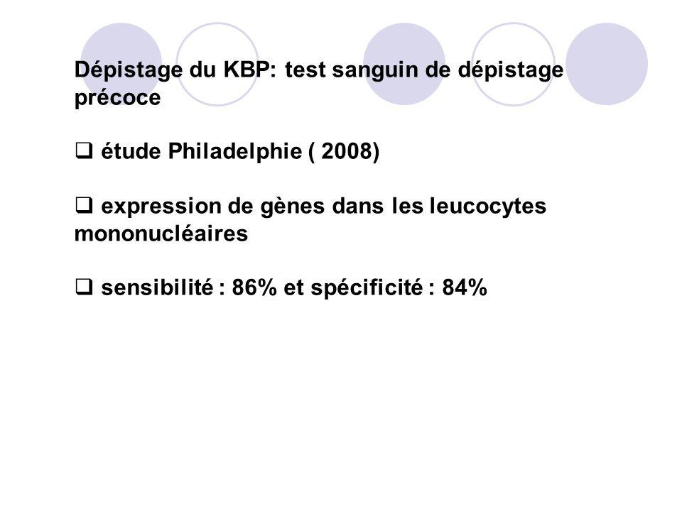 Dépistage du KBP: test sanguin de dépistage précoce