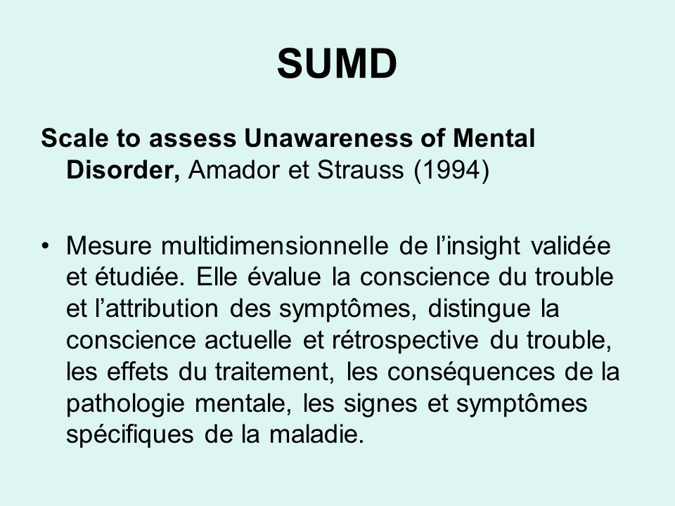 SUMD Scale to assess Unawareness of Mental Disorder, Amador et Strauss (1994)