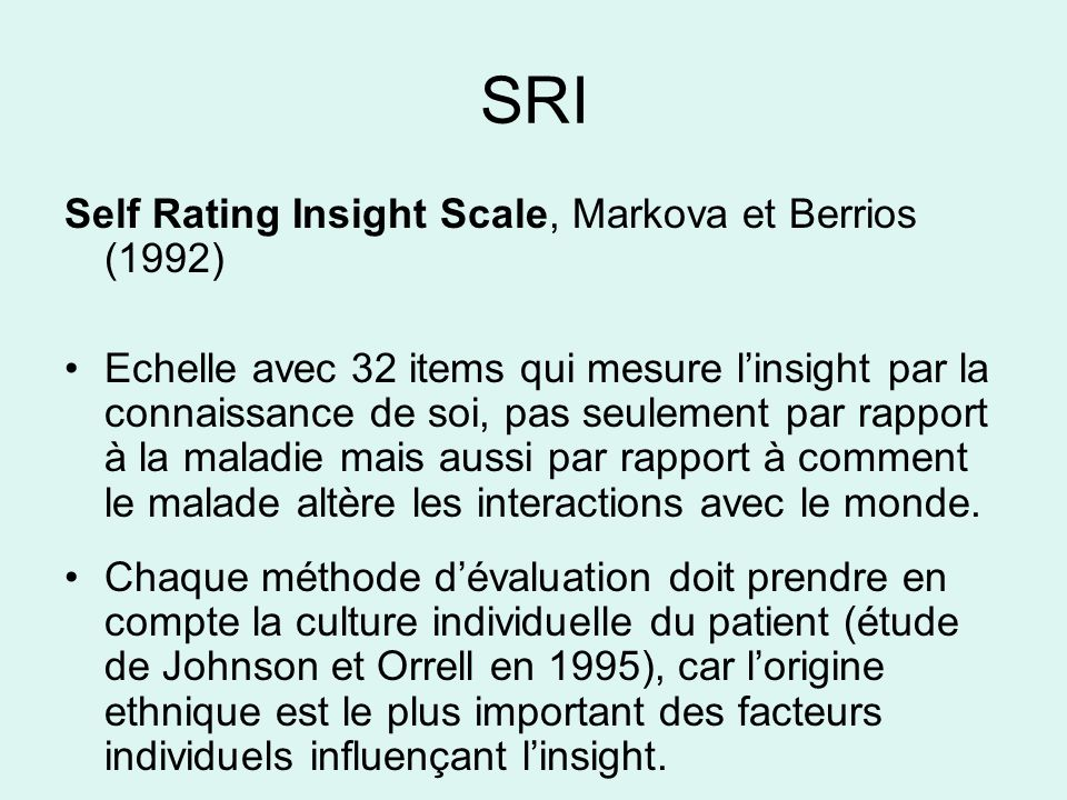 SRI Self Rating Insight Scale, Markova et Berrios (1992)