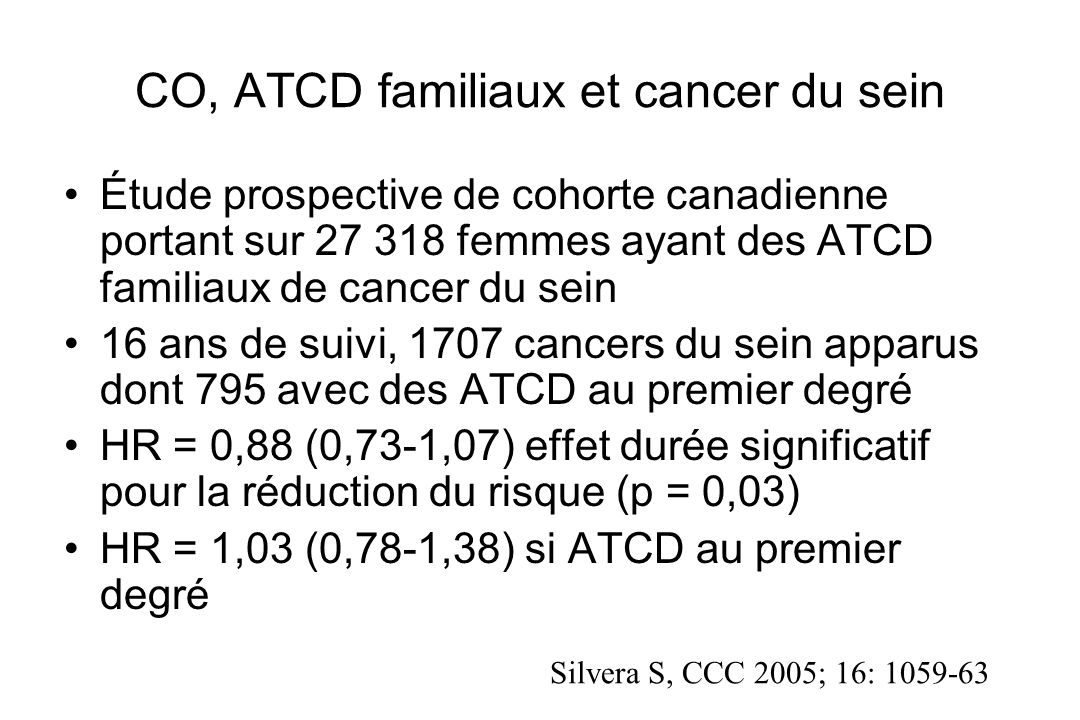 CO, ATCD familiaux et cancer du sein