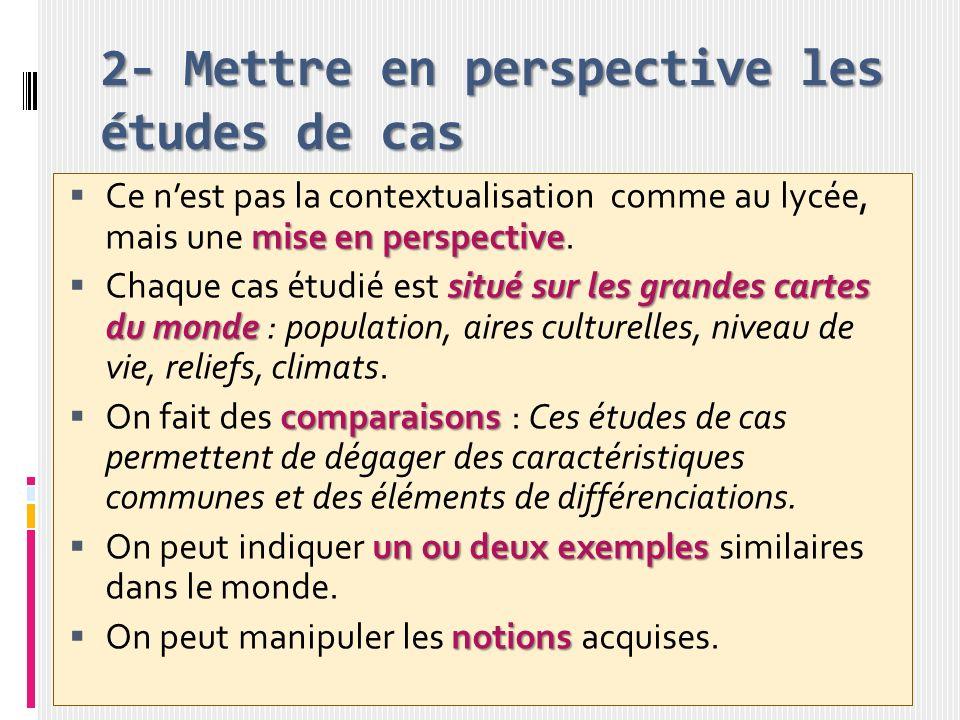 2- Mettre en perspective les études de cas