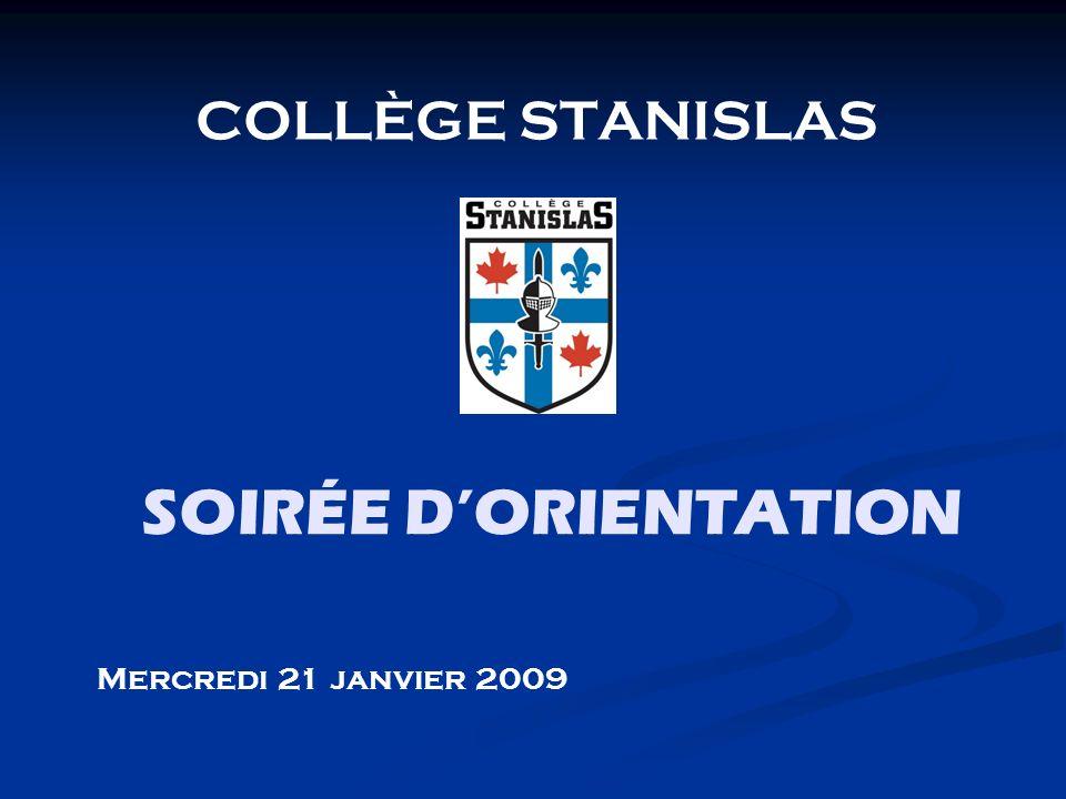 COLLÈGE STANISLAS SOIRÉE D'ORIENTATION Mercredi 21 janvier 2009