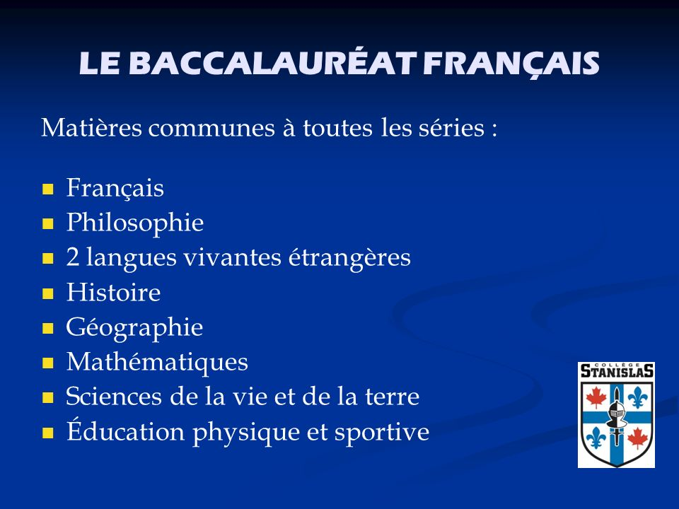 LE BACCALAURÉAT FRANÇAIS