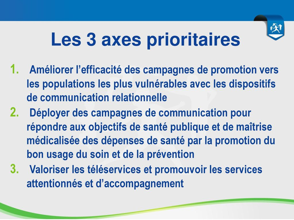 Les 3 axes prioritaires