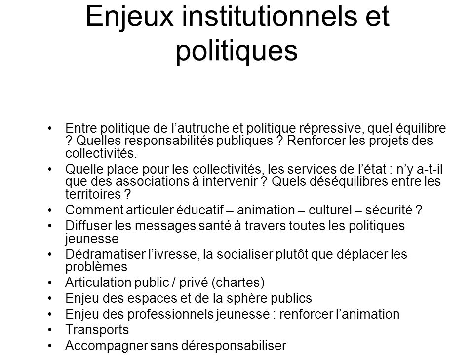 Enjeux institutionnels et politiques