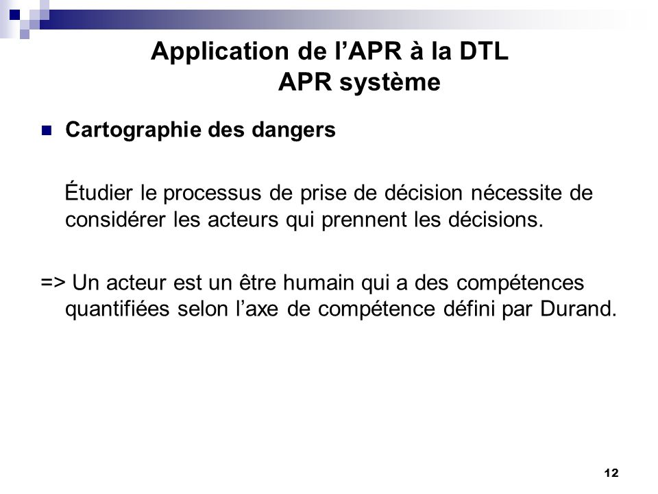 Application de l'APR à la DTL APR système
