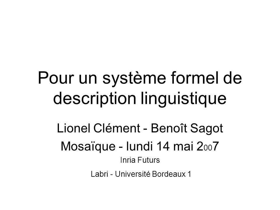 Pour un système formel de description linguistique
