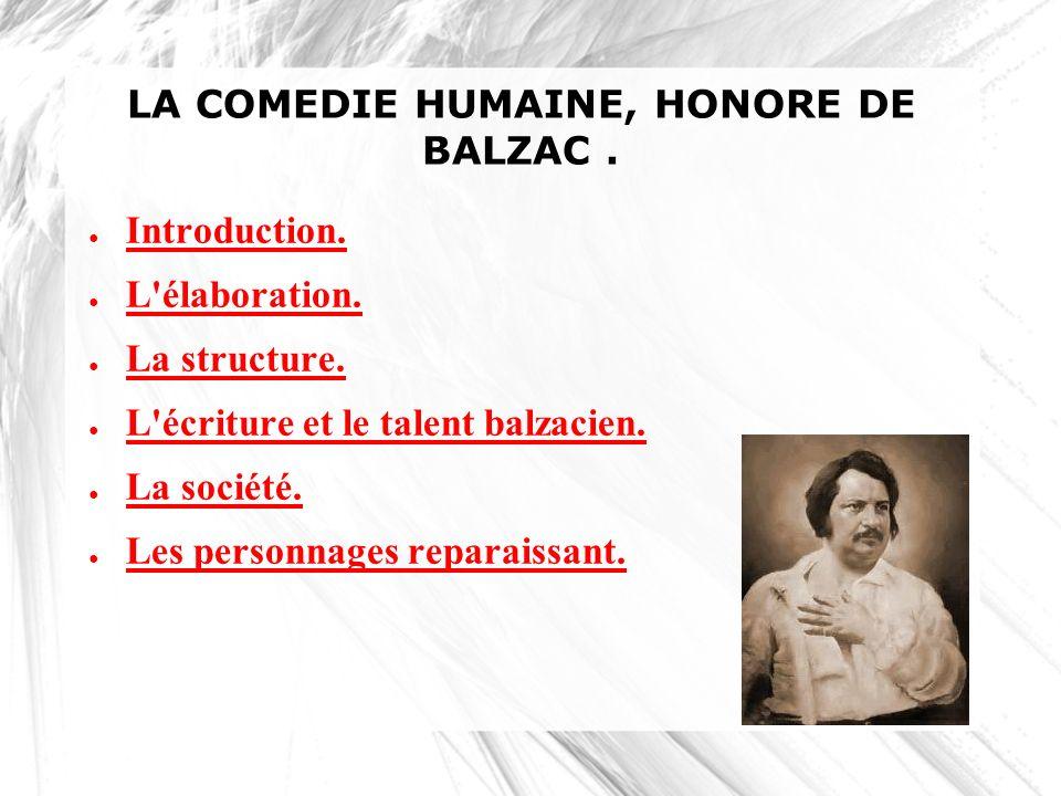 LA COMEDIE HUMAINE, HONORE DE BALZAC .