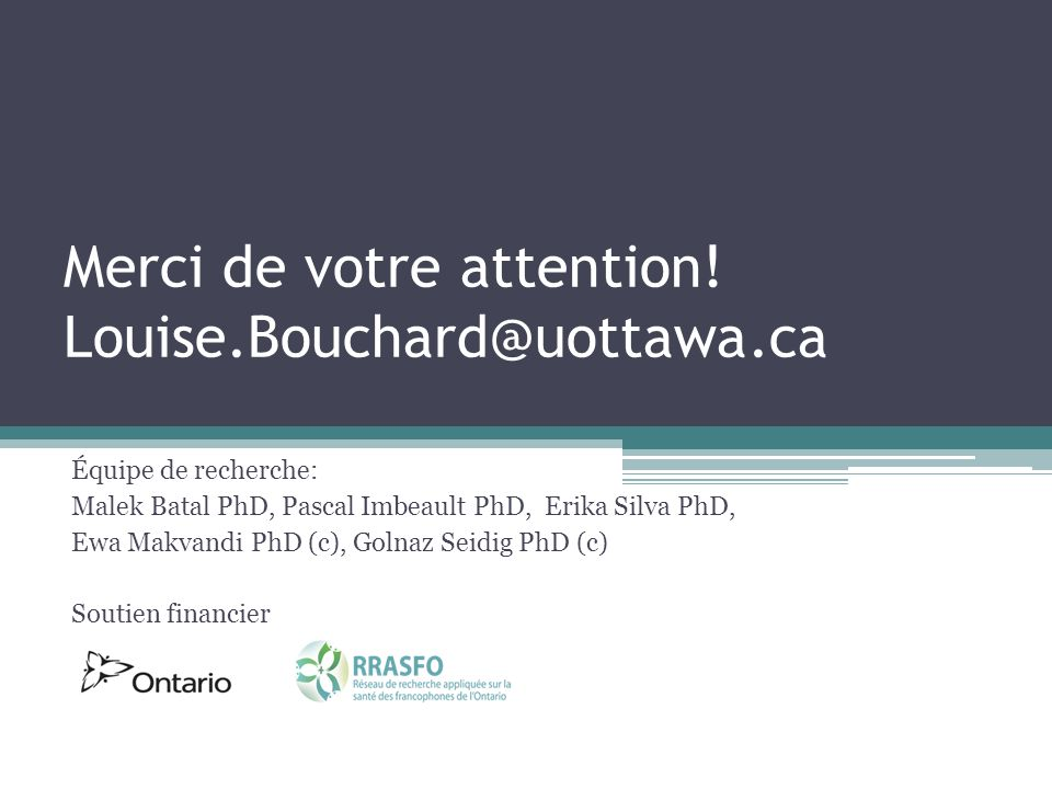 Merci de votre attention! Louise.Bouchard@uottawa.ca