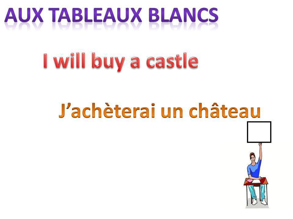 J'achèterai un château