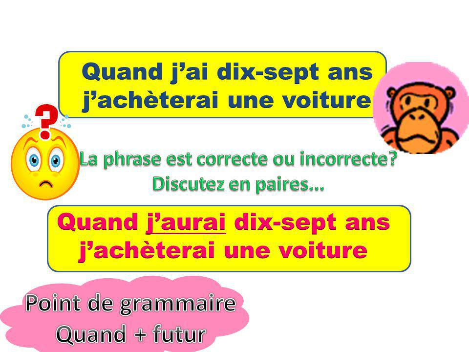 Point de grammaire Quand + futur