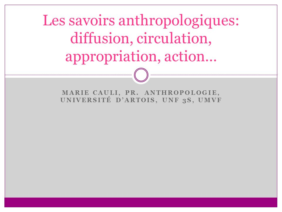 Marie cauli, pr. anthropologIE, université d'Artois, unf 3S, UMVF