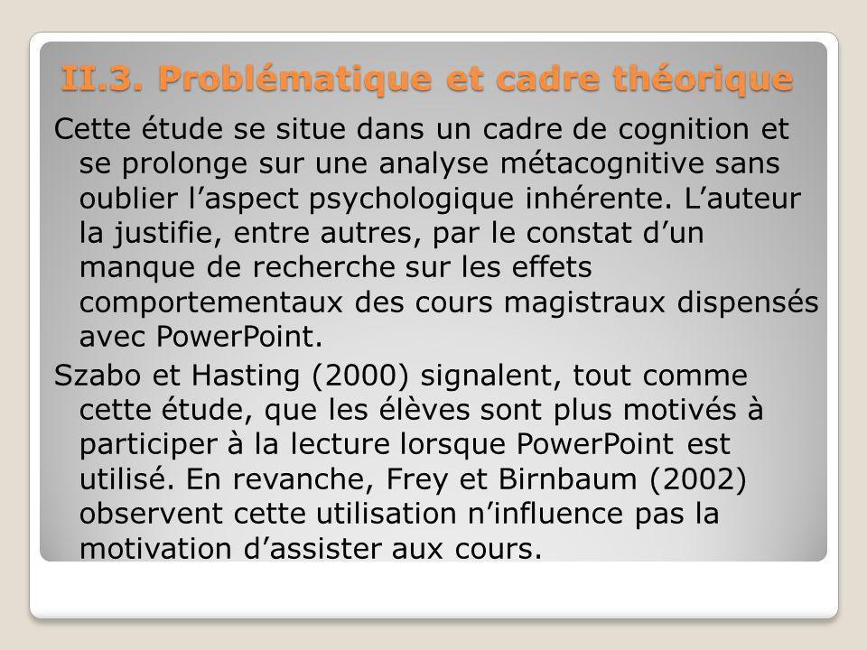 II.3. Problématique et cadre théorique