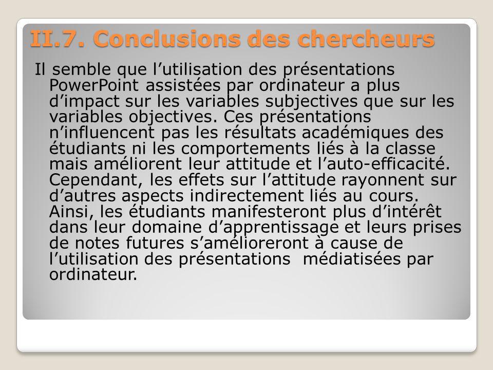 II.7. Conclusions des chercheurs