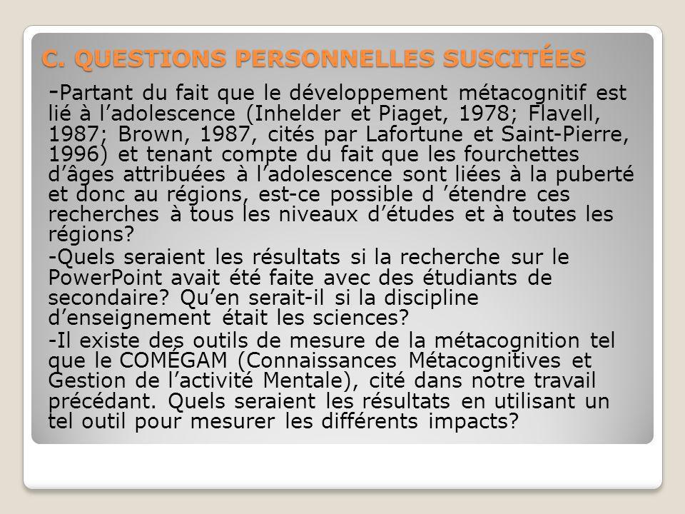C. QUESTIONS PERSONNELLES SUSCITÉES