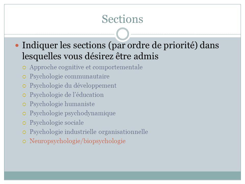 Sections Indiquer les sections (par ordre de priorité) dans lesquelles vous désirez être admis. Approche cognitive et comportementale.