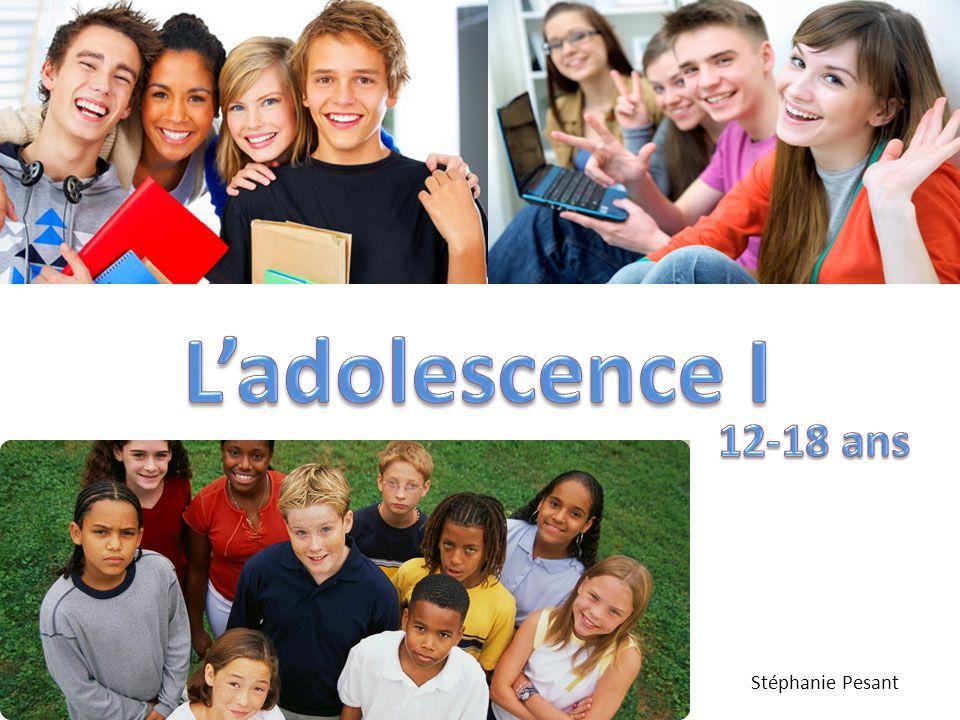 L'adolescence I 12-18 ans Stéphanie Pesant