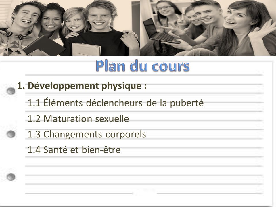 Plan du cours 1.1 Éléments déclencheurs de la puberté