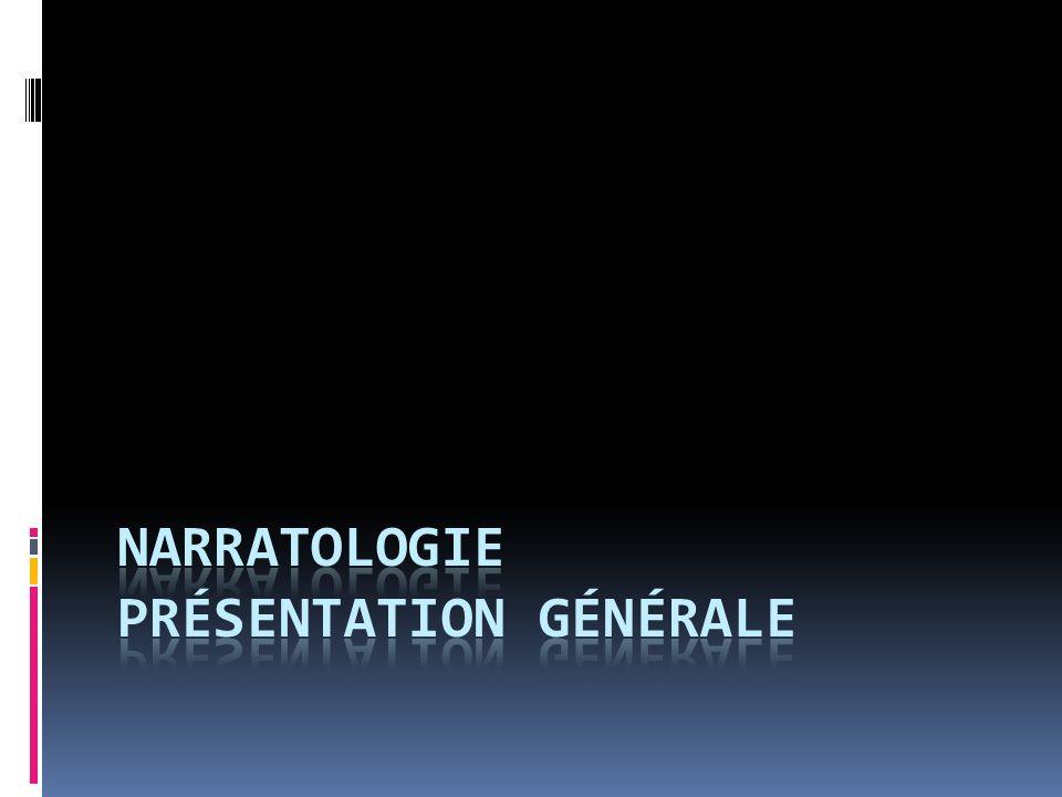 Narratologie présentation générale