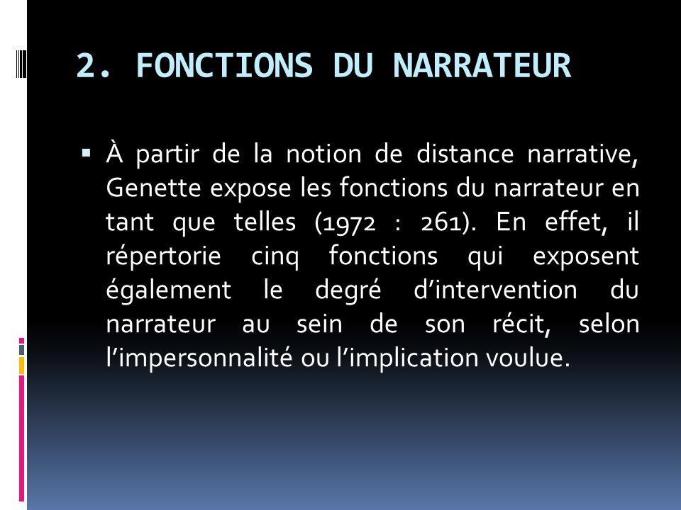 2. FONCTIONS DU NARRATEUR