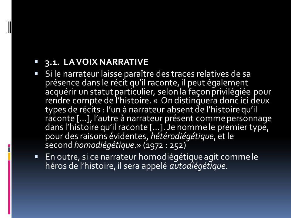 3.1. LA VOIX NARRATIVE