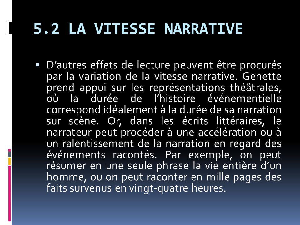 5.2 LA VITESSE NARRATIVE