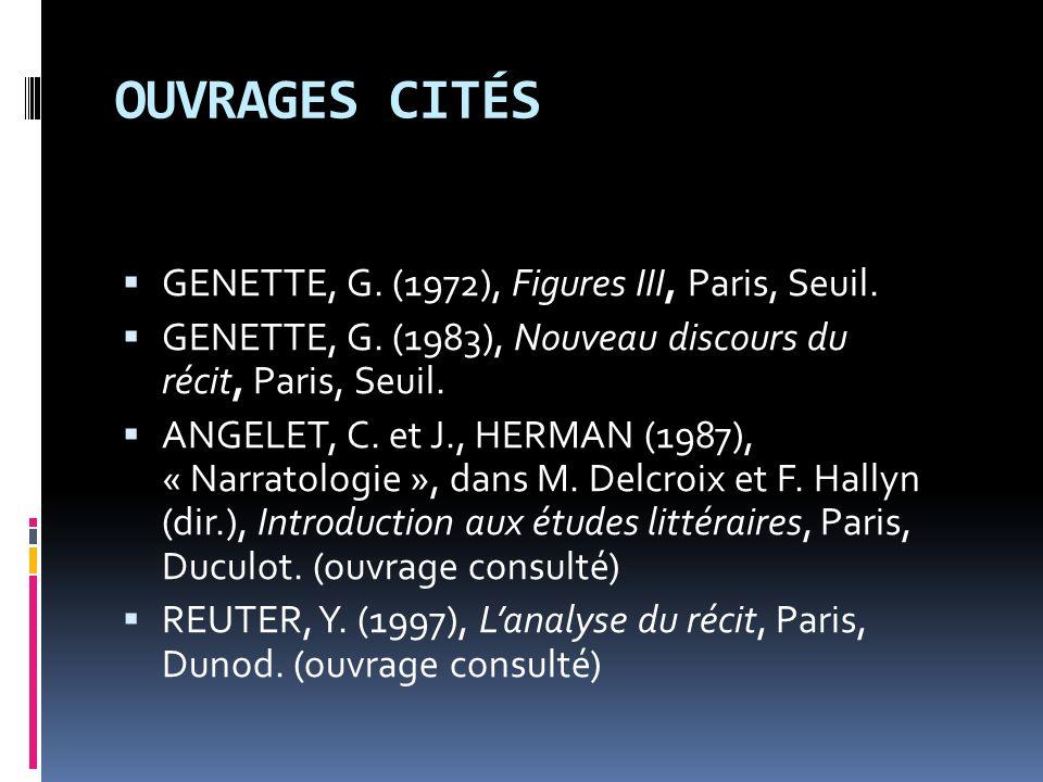 OUVRAGES CITÉS GENETTE, G. (1972), Figures III, Paris, Seuil.