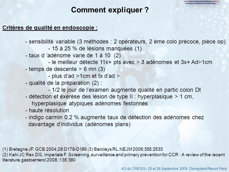 Comment expliquer Critères de qualité en endoscopie :